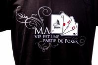 """Modèle  : """"Ma vie est une partie de Poker"""""""